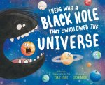 There Was a Black Hole that Swallowed the Universe