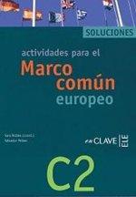Actividades para el Marco comun europeo de referencia para las lenguas C2 : Solucionario(Spanish)