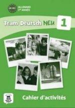Team Deutsch 1 NEU: Cahier d'activités