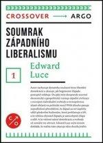 Soumrak západního liberalismu