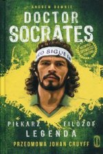 Doctor Socrates Piłkarz filozof legenda