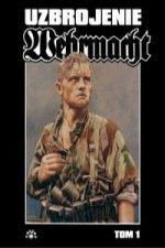 Wehrmacht uzbrojenie Tom 1