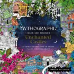 MYTHOGRAPHIC COLOR & DISCOVER ENCHANTED
