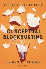 Conceptual Blockbusting (Fifth Edition)