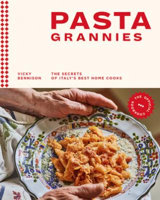 Pasta Grannies: The Official Cookbook