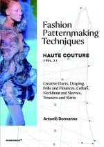 Fashion Patternmaking Techniques: Haute Couture (Vol. 2)
