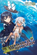 Death March to the Parallel World Rhapsody, Vol. 9 (light novel)