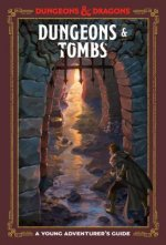 Dungeons and Tombs: Dungeons and Dragons