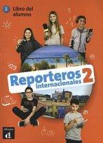Reporteros Internacionales 2 libro del alumno. A1-A2