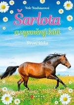Šarlota a vysněný kůň První láska