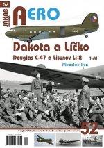 Dakota a Líčko - Douglas C-47 a Lisunov Li-2 - 1. díl