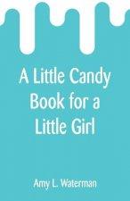 Little Candy Book for a Little Girl