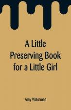 Little Preserving Book for a Little Girl