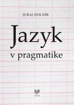 Jazyk v pragmatike