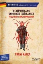Franz Kafka. Przemiana i inne opowiadania / Die Verwandlung und andere Erzählungen. Adaptacja klasyki