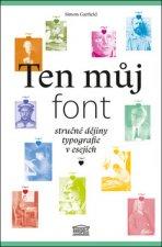 Ten můj font