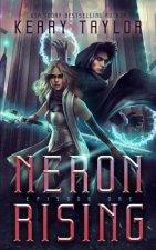 Neron Rising: A Space Fantasy Romance