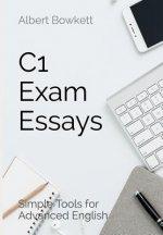 C1 Exam Essays: Simple Tools for Advanced English