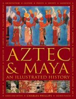 Aztec and Maya:  An Illustrated History