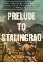 Prelude to Stalingrad