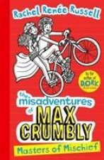 Misadventures of Max Crumbly 3