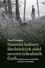 Hmotná kultura šlechtických sídel severovýchodních Čech