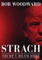 Strach Trump v Bílém domě