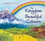 Kingdom of Beautiful Colours: A Picture Book for Children