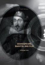 Shakespeare, Bakhtin, and Film