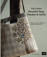Yoko Saito's Beautiful Bags, Pouches, and Quilts