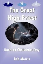 The Great High Priest Born on Christmas Day