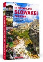 111 Gründe, die Slowakei zu lieben