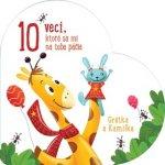 10 vecí, ktoré sa mi na tebe páčia Grétka a Kamilka