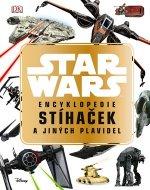 STAR WARS Encyklopedie stíhaček a jiných plavidel