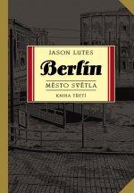 Berlín Město světla