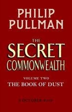 Secret Commonwealth: The Book of Dust Volume Two