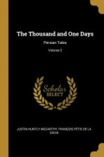 The Thousand and One Days: Persian Tales; Volume 2