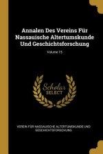 Annalen Des Vereins Für Nassauische Altertumskunde Und Geschichtsforschung; Volume 15