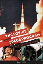 Soviet Space Program: The N1: The Soviet Moon Rocket