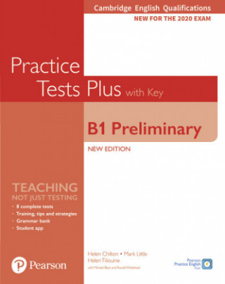 Cambridge English Qualifications: B1 Preliminary New Edition Practice Tests Plus Student's Book with key