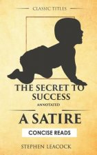 The Secret to Success (Annotated): A Satire