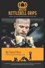 Master Kettlebell Grips