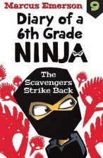 Diary of a 6th Grade Ninja Book 9