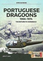 Portuguese Dragoons, 1966-1974
