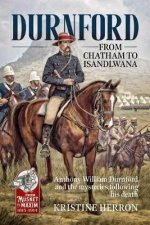 Durnford: from Chatham to Isandlwana