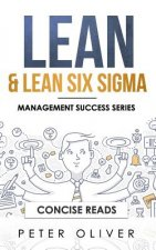 Lean & Lean Six SIGMA: For Project Management