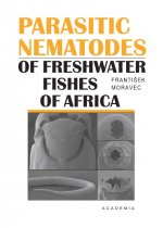 Parasitic Nematodes of Freshwater Fishes of Africa