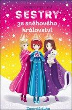Sestry ze sněhového království Zamrzlá duha