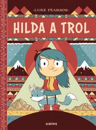 Hilda a trol