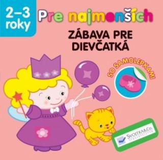 Pre najmenších Zábava pre dievčatká